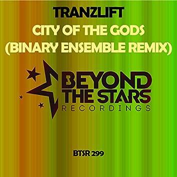 City Of The Gods (Binary Ensemble Remix)