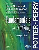 Study Guide & Skills Performance Checklists to accompany Fundamentals of Nursing, 6 edition