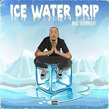 Ice Water Drip