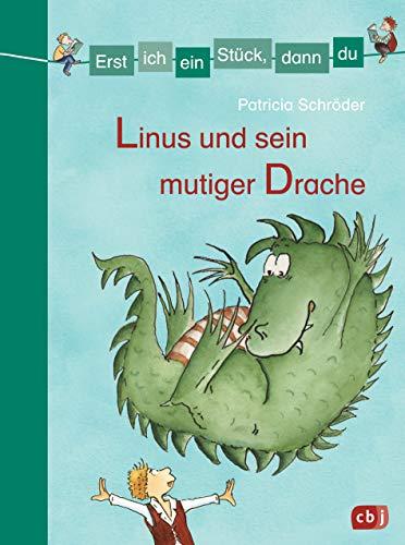 Erst ich ein Stück, dann du - Linus und sein mutiger Drache: Zwei Geschichten in einem Band