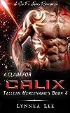 A Claim for Calix: A Sci Fi Alien Romance...