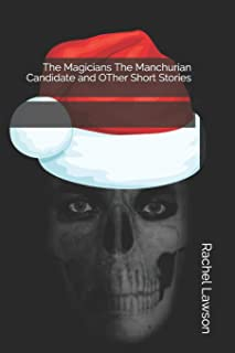 The Magicians The Manchurian Candidate and OTher Short Stories