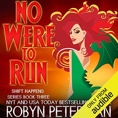 No Were to Run Audiobook By Robyn Peterman cover art