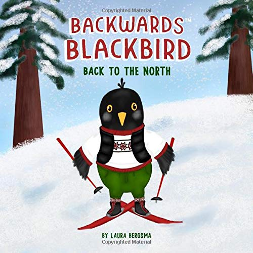 Backwards Blackbird: Back to the North
