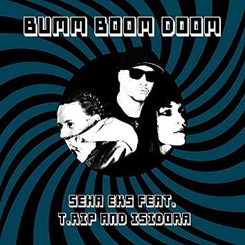 Bumm Boom Doom (feat. T.Rip & Isidora)
