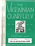 The Ukrainian Quarterly, 1952 Complete (four issues), Vol. XV, Nos. 1, 2, 3, 4; The East European Strategy, by James Burnham