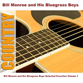 Bill Monroe and His Bluegrass Boys Selected Favorites, Vol. 1