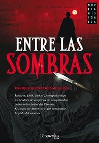 Entre las sombras par Enrique Hernández-Montaño