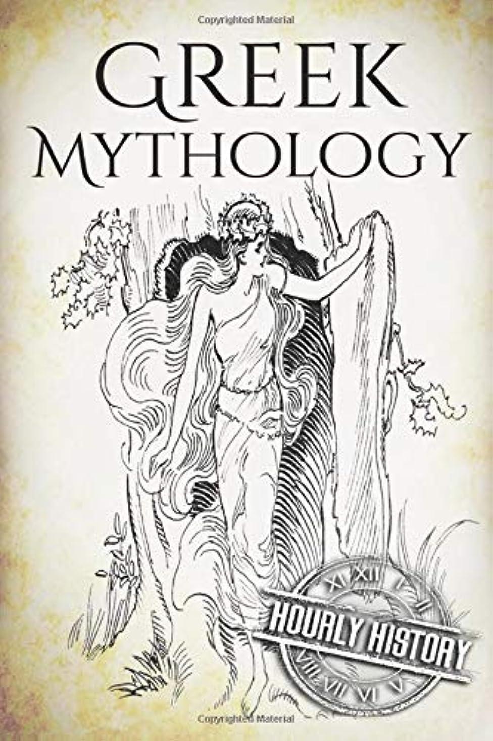 どこでも司教クローゼットGreek Mythology: A Concise Guide to Ancient Gods, Heroes, Beliefs and Myths of Greek Mythology [Booklet] (Greek Mythology - Norse Mythology - Egyptian Mythology)