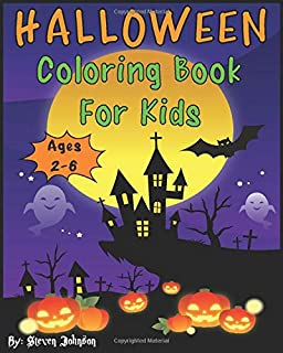 Halloween Coloring Book For Kids: Ages 2-6