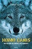 Homo canis - Une histoire des chiens et de l'humanité
