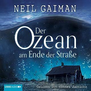 Der Ozean am Ende der Straße                   Autor:                                                                                                                                 Neil Gaiman                               Sprecher:                                                                                                                                 Hannes Jaenicke                      Spieldauer: 5 Std. und 33 Min.     179 Bewertungen     Gesamt 4,1