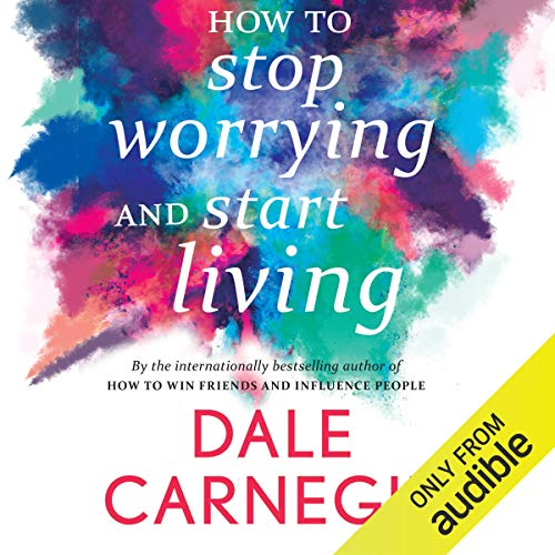 How to Stop Worrying and Start Living                   Written by:                                                                                                                                 Dale Carnegie                               Narrated by:                                                                                                                                 Avinash Kumar Singh                      Length: 9 hrs and 42 mins     48 ratings     Overall 4.6
