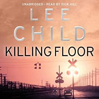 Killing Floor     Jack Reacher 1              By:                                                                                                                                 Lee Child                               Narrated by:                                                                                                                                 Dick Hill                      Length: 14 hrs and 47 mins     502 ratings     Overall 4.4