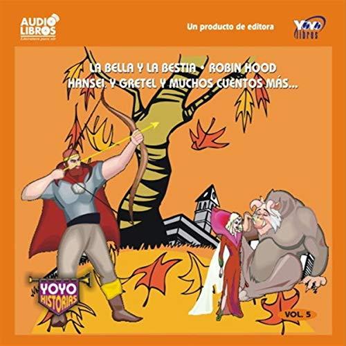 La Bella y la Bestia, Robin Hood, Hansel y Gretel, & Muchos Cuentos Mas cover art