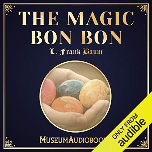 The Magic Bon Bon  By  cover art