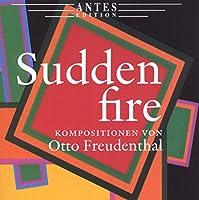 Fruedenthal:Sudden Fire