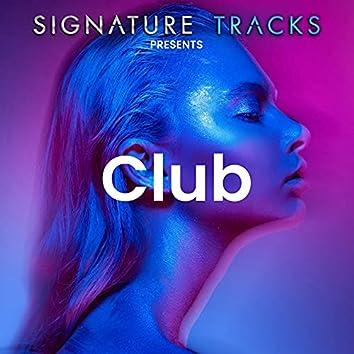 Signature Tracks Presents: The Club