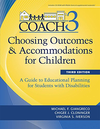 Choosing Outcomes and Accomodations for Children (COACH) (A Guide to Educational Planning for Students with Disabilities