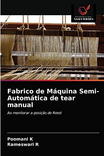 Fabrico de Máquina Semi-Automática de tear manual