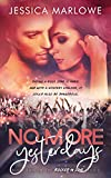 No More Yesterdays: A Rock Star Romance (Rocked in Love Book 2)