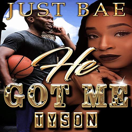 He Got Me: Tyson audiobook cover art