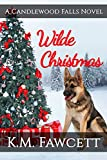 Wilde Christmas: A Candlewood Falls Novel (Small Town Wilde Romance Book 2) (English Edition)