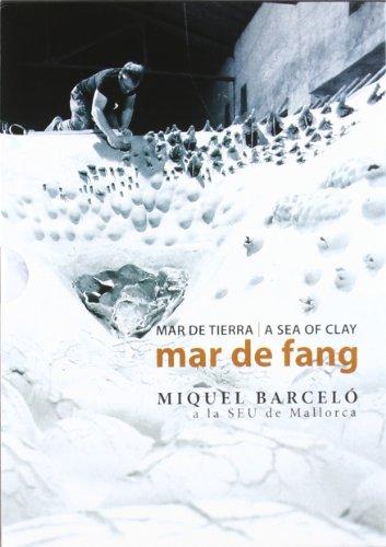 Mar de Fang [Miquel Barcelo a [DVD]
