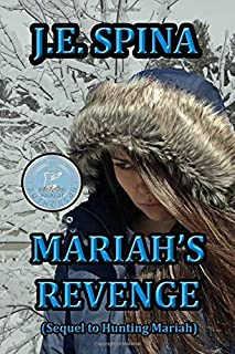 Mariah's Revenge (Sequel to Hunting Mariah): 2