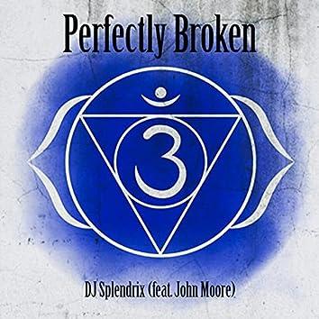Perfectly Broken (feat. John Moore)