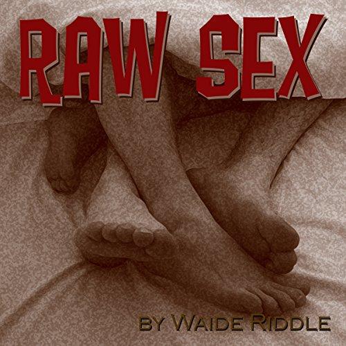 Raw Sex Titelbild