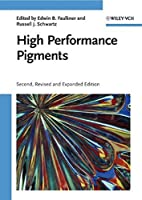 High Performance Pigments by Unknown(2009-02-17)