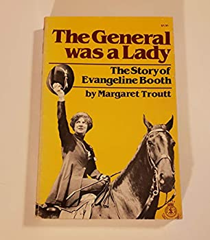 Paperback General Was a Lady: The Story of Evangeline Booth Book