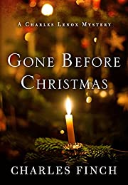 Gone Before Christmas (Kindle Single): A Charles Lenox Mystery (Charles Lenox Mysteries)