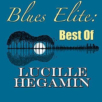 Blues Elite: Best Of Lucille Hegamin