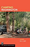 Camping Washington: The Best Public Campgrounds for Tensts and RVs-Rated and Reviewed - Ron C. Judd
