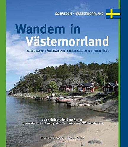 Wandern in Västernorrland: Medelpad und Angermannland, einschliesslich de Hohen Küste: One Day Walks