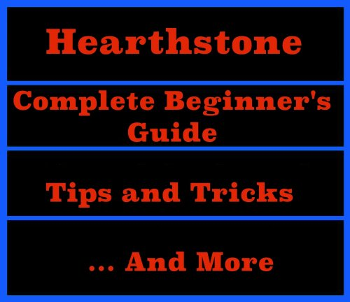 Hearthstone Beginner Guide