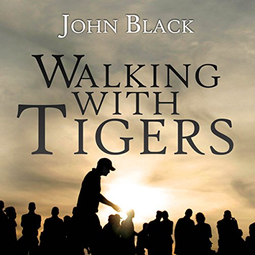 Walking with Tigers audiobook cover art
