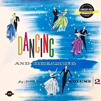 Dancing and Dreaming, Vol. 2