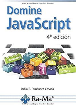 Domine JavaScript 4ª Edición (Spanish Edition)