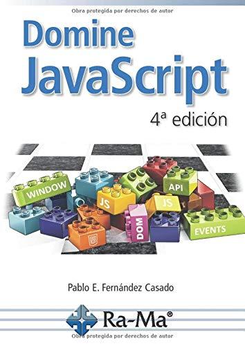 Domine JavaScript 4ª Edición (Spanish Edition)