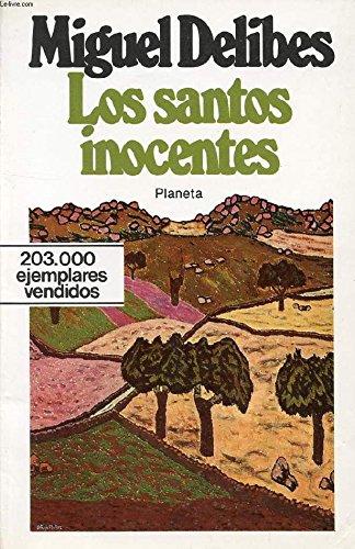 Los santos inocentes. Prólogo de J. Prats Sariol. [Tapa blanda] by DELIBES, M...