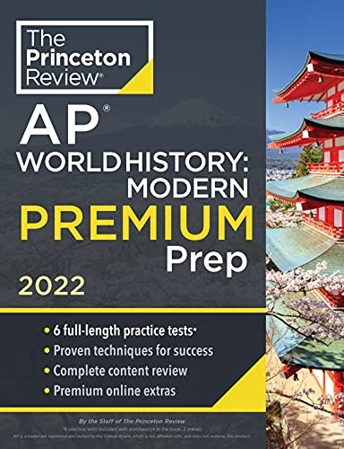 Compare Textbook Prices for Princeton Review AP World History: Modern Premium Prep, 2022: 6 Practice Tests + Complete Content Review + Strategies & Techniques 2022 College Test Preparation  ISBN 9780525570813 by The Princeton Review