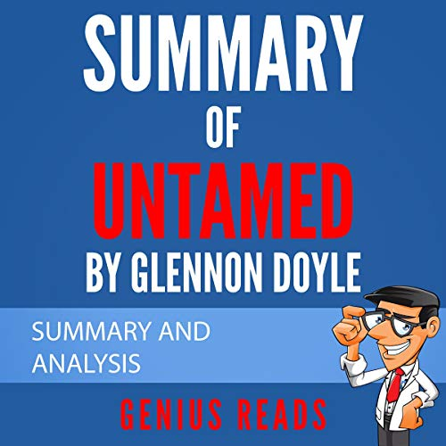 Summary of Untamed by Glennon Doyle Audiobook By Genius Reads cover art
