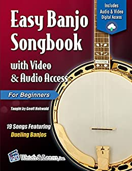 Easy Banjo Songbook For Beginners with Video & Audio Access by [Geoff Hohwald]