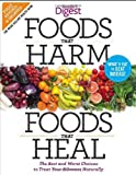 Foods that Harm and Foods that Heal: The Best and Worst Choices to Treat your Ailments Naturally