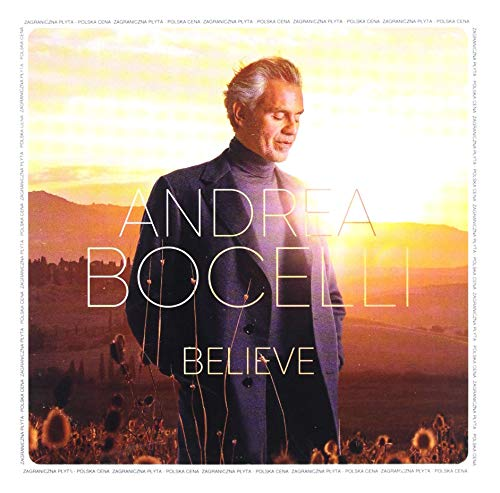 Andrea Bocelli: Believe [CD]