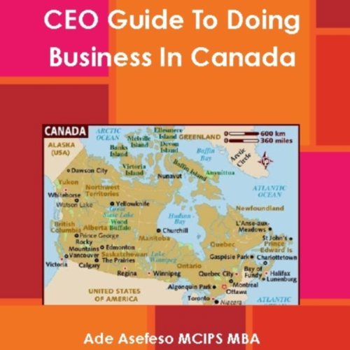 CEO Guide to Doing Business in Canada audiobook cover art