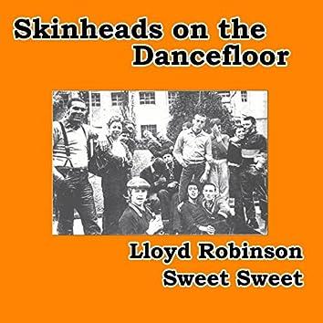Sweet Sweet (Skinheads on the Dancefloor)